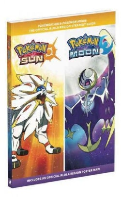 Pokemon Sun and Pokemon Moon: The Official Alola Region Strategy Guide (Paperback)