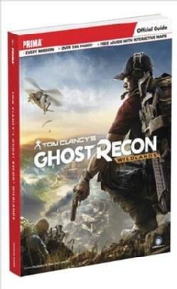 Tom Clancy's Ghost Recon Wildlands: Prima Official Guide (Paperback)