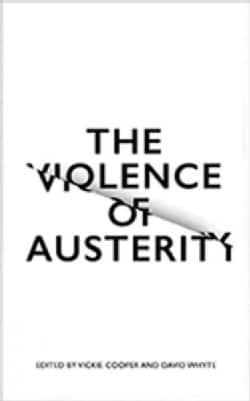 The Violence of Austerity (Paperback)