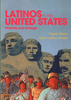 Latinos in the United States: Diversity and Change (Paperback)