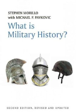 What Is Military History? (Paperback)