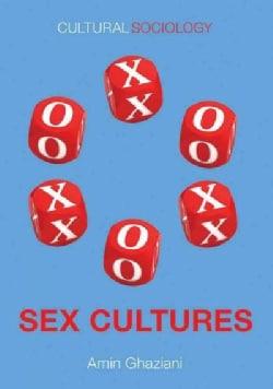 Sex Cultures (Paperback)