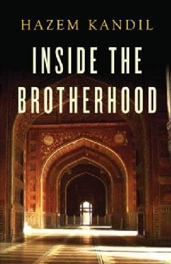 Inside the Brotherhood (Paperback)