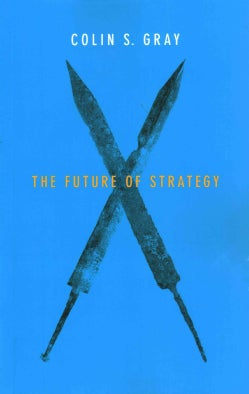 The Future of Strategy (Paperback)