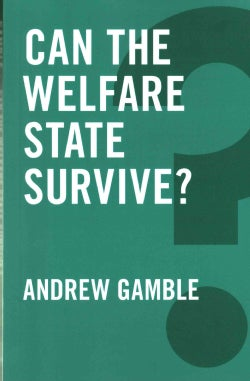 Can the Welfare State Survive? (Paperback)