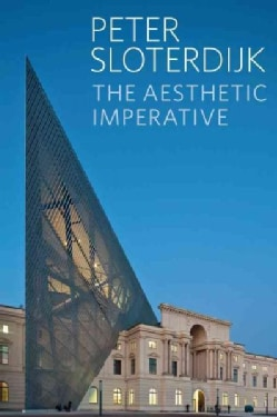 The Aesthetic Imperative: Writings on Art (Paperback)