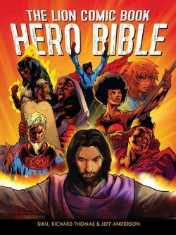 The Lion Comic Book Hero Bible (Hardcover)