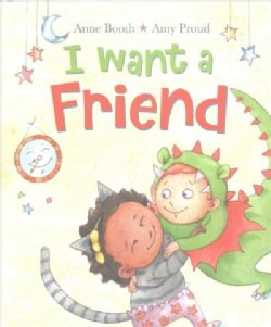 I Want a Friend (Hardcover)