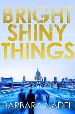 Bright Shiny Things (Paperback)