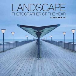 Landscape Photographer of the Year: Collection 10 (Hardcover)