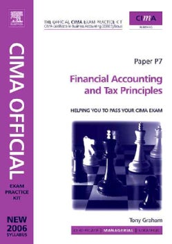 Financial Accounting and Tax Principles: Managerial Level (Paperback)