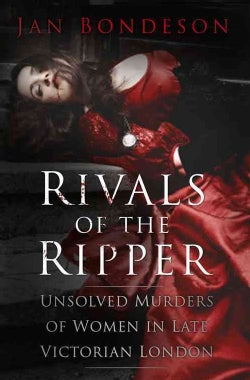 Rivals of the Ripper: Unsolved Murders of Women in Late Victorian London (Hardcover)