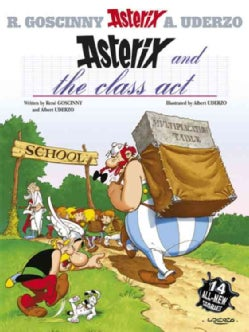Asterix and the Class Act (Hardcover)
