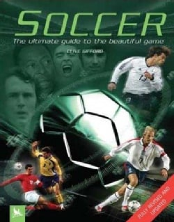 Soccer: The Ultimate Guide to the Beautiful Game (Paperback)
