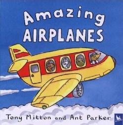 Amazing Airplanes (Paperback)