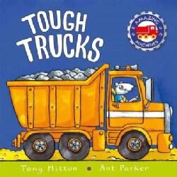 Tough Trucks (Paperback)