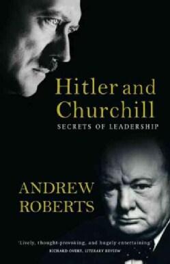 Hitler and Churchill: Secrets of Leadership (Paperback)