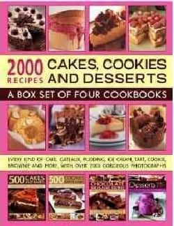2000 Recipes: Cakes, Cookies and Desserts: A Box Set of Four Cookbooks (Paperback)
