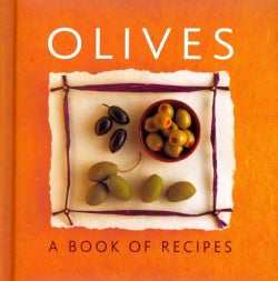 Olives: A Book of Recipes (Hardcover)