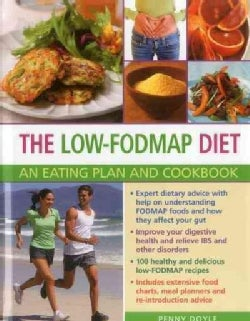The Low-Fodmap Diet: An Eating Plan and Cookbook (Hardcover)