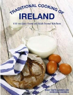 Traditional Cooking of Ireland: Classic Dishes from the Irish Home Kitchen (Hardcover)