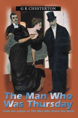 The Man Who Was Thursday: A Nightmare (Paperback)