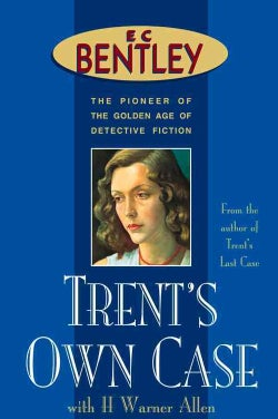 Trent's Own Case (Paperback)