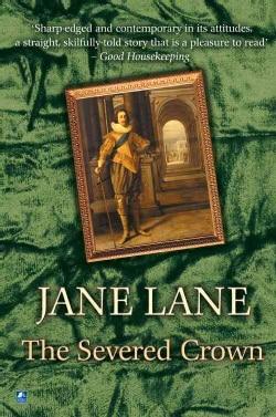 The Severed Crown: Charles I (Paperback)