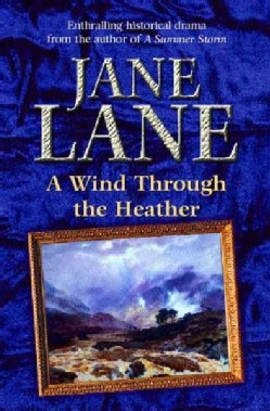 A Wind Through the Heather (Paperback)
