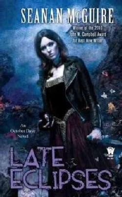 Late Eclipses: An October Daye Novel (Paperback)