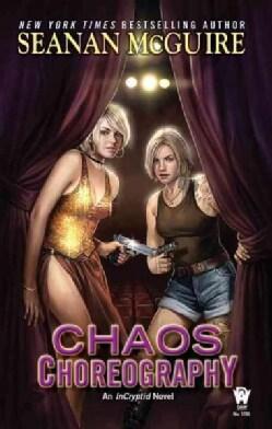 Chaos Choreography (Paperback)