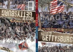 The Split History of the Battle of Gettysburg (Hardcover)