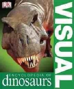 Visual Encyclopedia Of Dinosaurs (Paperback)