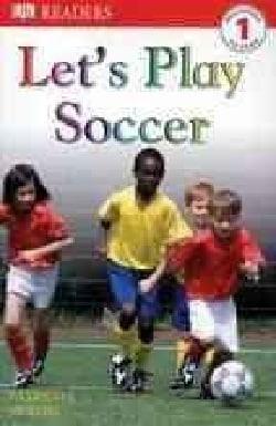 Let's Play Soccer (Paperback)