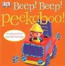 Beep! Beep! Peekaboo! (Board book)