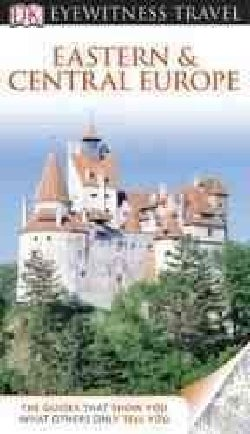 DK Eyewitness Travel Eastern & Central Europe (Paperback)