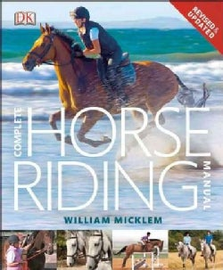Complete Horse Riding Manual (Hardcover)