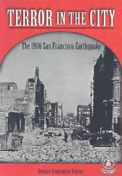 Terror in the City: The 1906 San Francisco Earthquake (Hardcover)