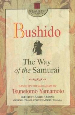 Bushido: The Way of the Samurai (Paperback)