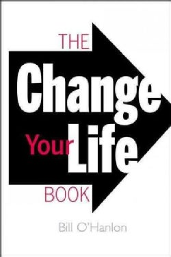 The Change Your Life Book (Paperback)