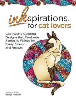 Inkspirations for Cat Lovers: Captivating Coloring Designs Celebrating Fantastic Felines for Every Season and Reason (Paperback)