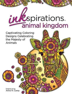 Inkspirations Animal Kingdom Adult Coloring Book: 32 Captivating Coloring Designs Celebrating the Majesty of Animals (Paperback)