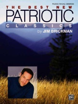 The Best New Patriotic Classics: Piano/vocal/chords (Paperback)