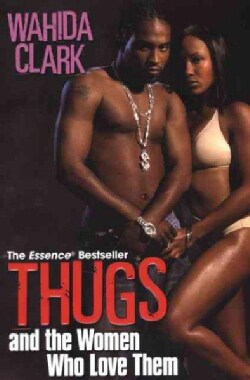 Thugs And the Women Who Love Them (Paperback)