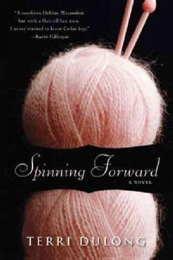 Spinning Forward (Paperback)
