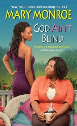 God Ain't Blind (Paperback)
