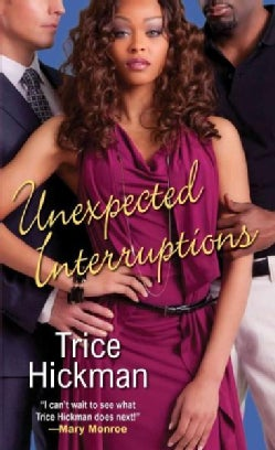 Unexpected Interruptions (Paperback)