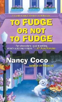 To Fudge or Not to Fudge (Paperback)