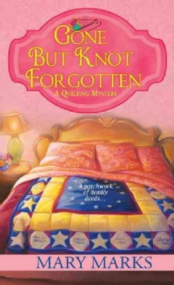 Gone but Knot Forgotten (Paperback)