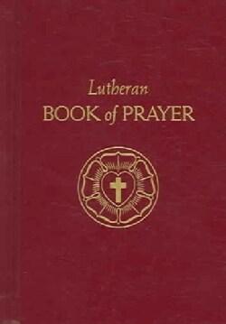 Lutheran Book Of Prayer (Hardcover)